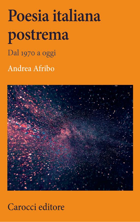 Copertina del libro Poesia italiana postrema (Dal 1970 a oggi)