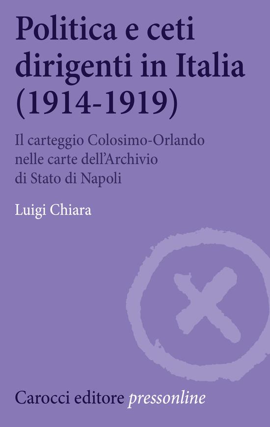 Copertina del libro Politica e ceti dirigenti in Italia (1914-1919)